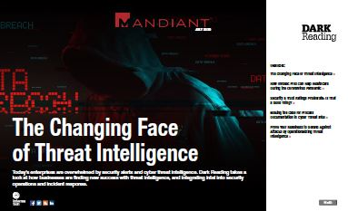 The Changing Face of Threat Intelligence
